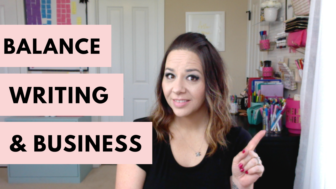 How To Balance Writing And Business