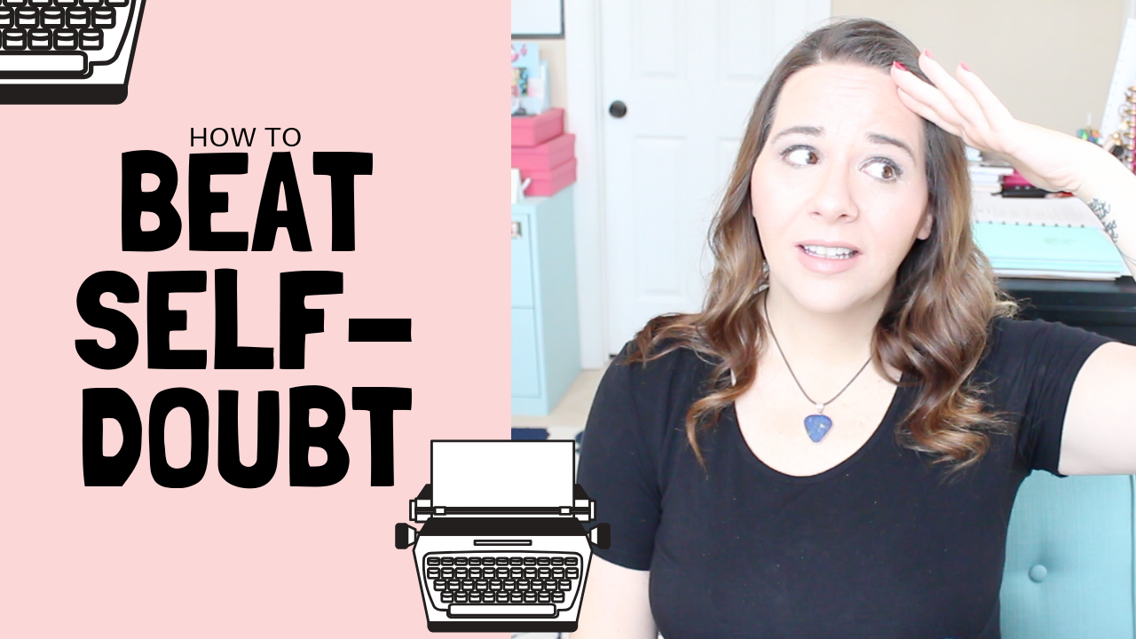 How To Overcome Self-Doubt As A Writer
