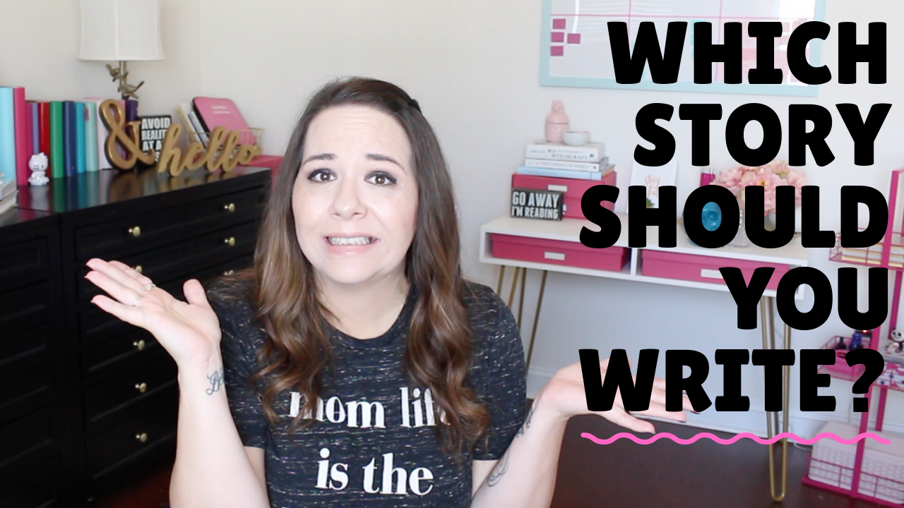 Which Story Idea Should You Write?