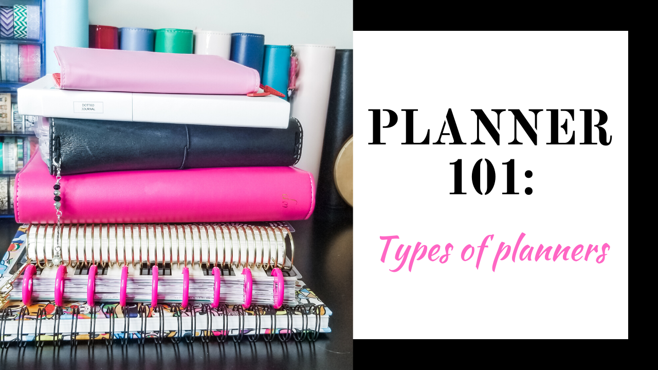 Planner 101: Different Types of Planners