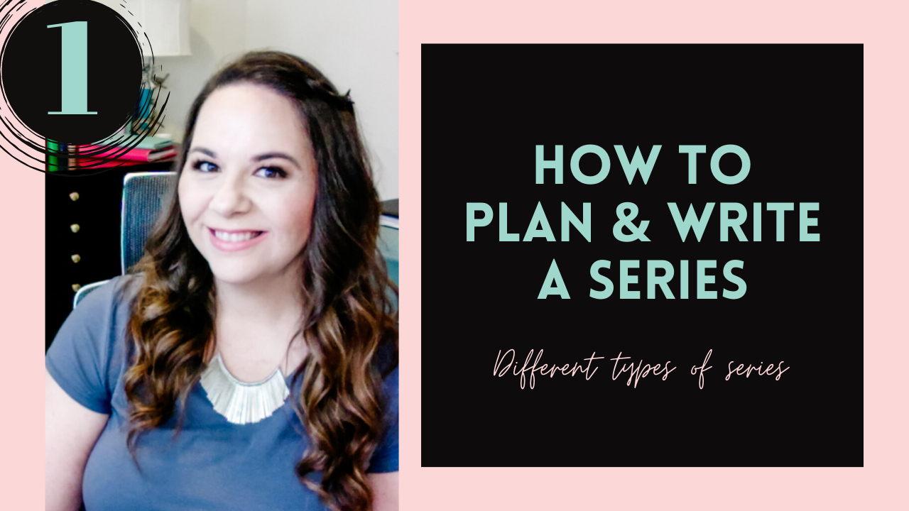 The Different Types of Series (How To Plan & Write A Series, #1)