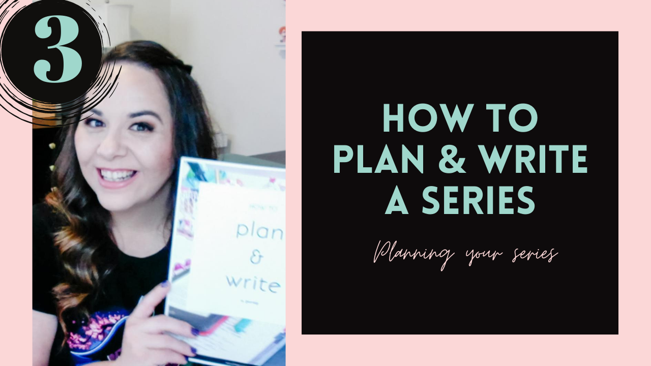 Planning Your Series (How To Plan & Write A Series, #3)