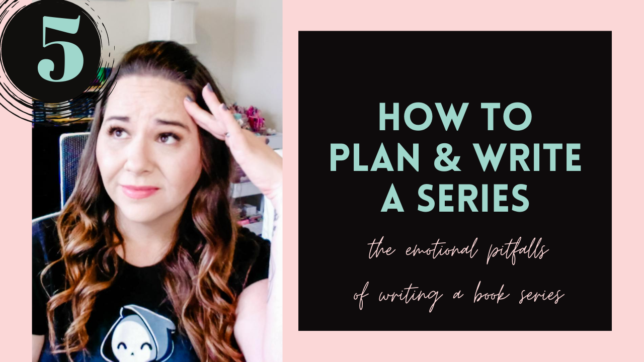 The Emotional Pitfalls of Writing a Book Series (How To Plan & Write A Series, #5)