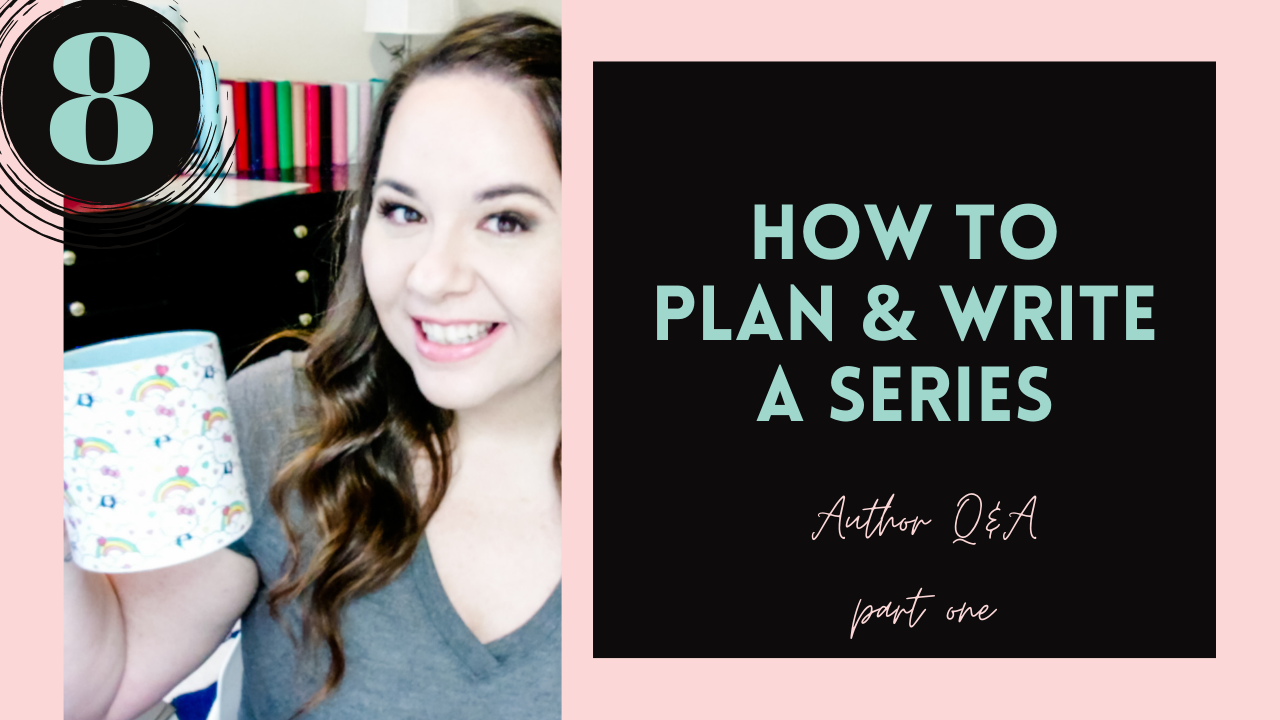 Author Q&A \ How To Plan & Write A Series, #8
