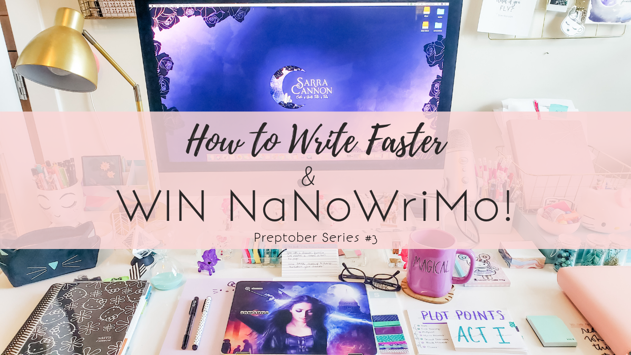 How to Write Faster & Win NaNoWriMo (Preptober)