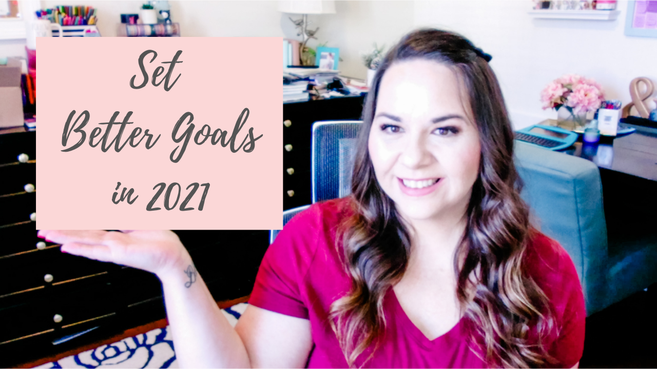 Set Goals You'll Stick To In 2021