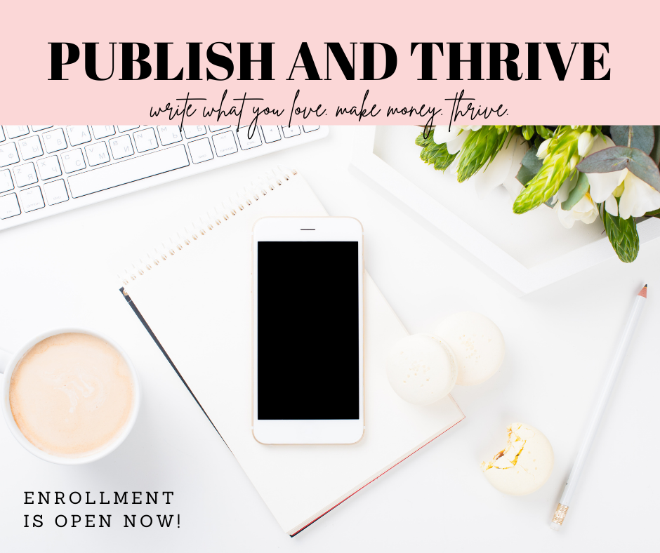 Publish And Thrive Is Open!